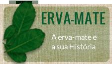 A erva-mate e sua história